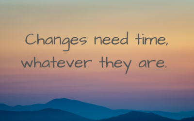 Changes and how remedies can help you